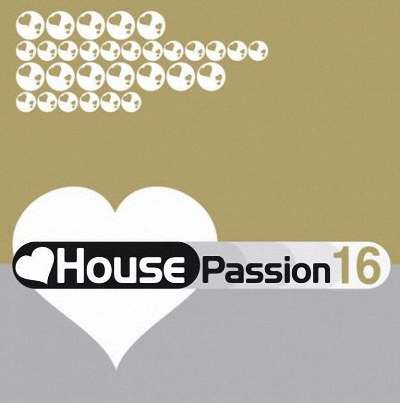 VA – House Passion Vol.16 (2010)