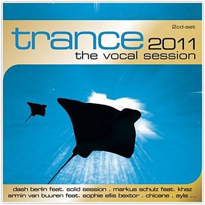 Trance The Vocal Session 2011