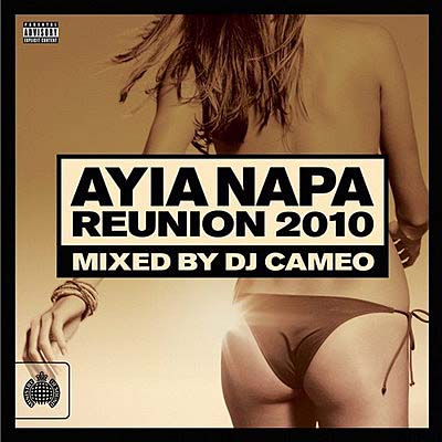 Ministry Of Sound: DJ Cameo Presents Ayua Napa Reunion (2010)