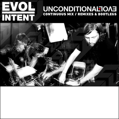 Evol Intent - Unconditional Evol (Free mix and remixes) (2010)