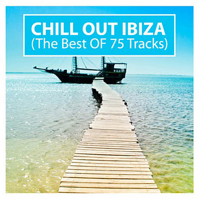 Chill Out Ibiza: The Best Of 75 Tracks (2010)