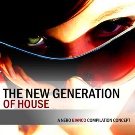 VA-The New Generation Of House (2010)