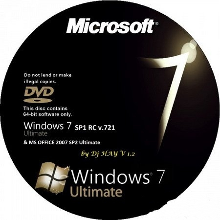 Windows 7 SP1 RC Ultimate x64 & MS OFFICE 2007 Ultimate SP2 by Dj HAY v1.2