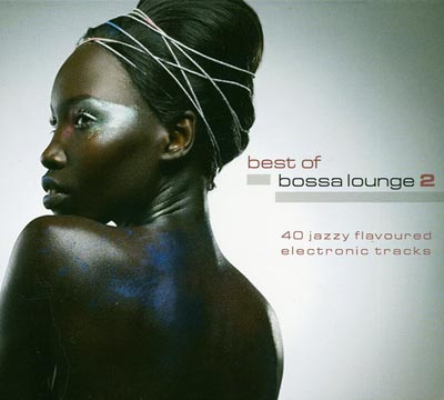 Best Of Bossa Lounge Vol.2 (2010)