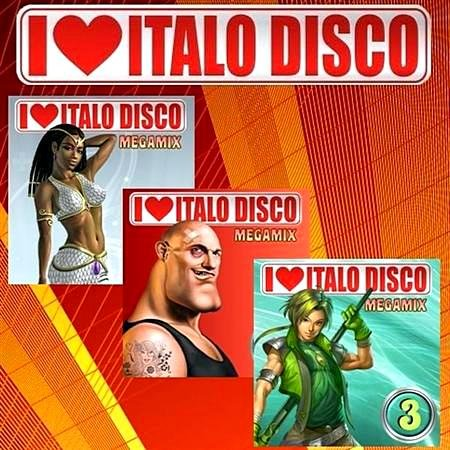 I Love Italo Disco Mix (2010)