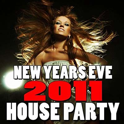 New Years Eve House Party 2011 (2010)