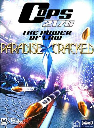 Paradise Cracked & COPS 2170: The Power of Law (PC/Repack/RU)