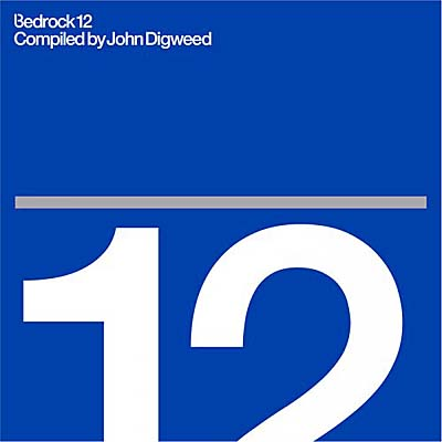 Bedrock 12 - Compiled By John Digweed (2011)