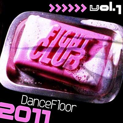 Fight Club Dancefloor 2011 Vol.1 (2011)