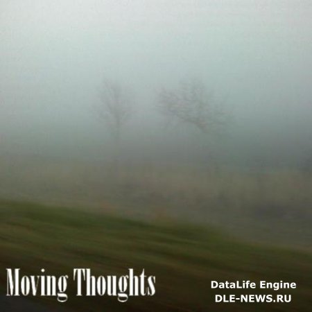 Zoltan Percsich - Moving Thoughts (2011) MP3