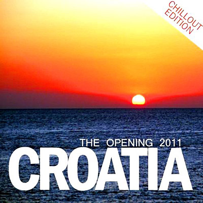 Croatia: The Opening (Chillout Edition) 2011