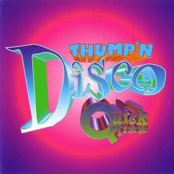 Thump'n Disco Quick Mixx 01 (1996)