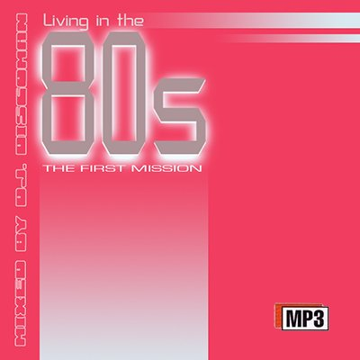 Discoman - Living In The 80s First Mission (2009)