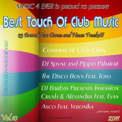 Best Touch Of Club Music Vol 10  (2011)