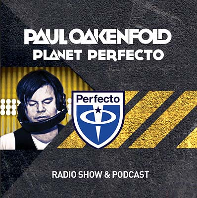 Paul Oakenfold - Planet Perfecto 043 (2011)