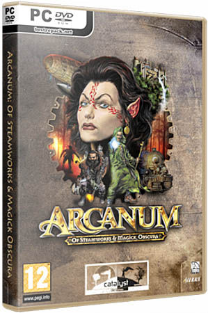 Arcanum: Of Steamworks and Magick Obscura (RePack Catalyst)