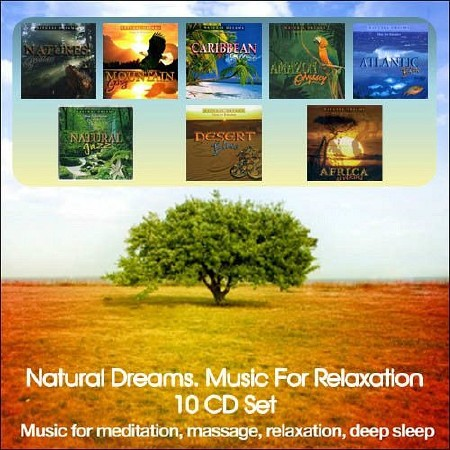 Natural Dreams. Music For Relaxation (2008) 10CD