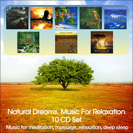 Natural Dreams. Music For Relaxation (10 CD)