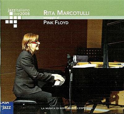 Rita Marcotulli - Us And Them: Omaggio Ai Pink Floyd