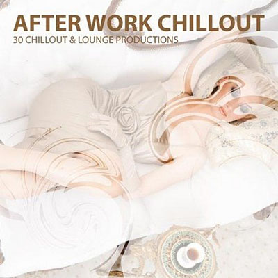 After Work Chillout (2011)
