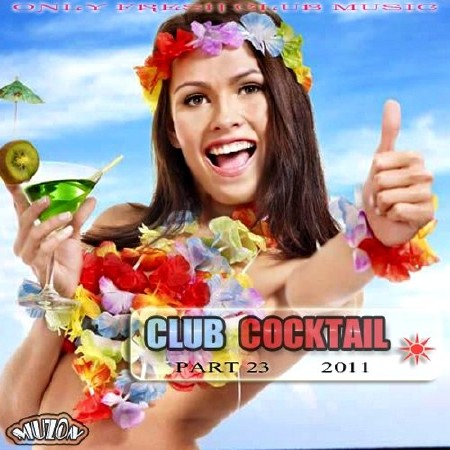 Club Cocktail part 23 (2011)