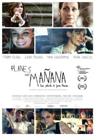 Планы на завтра / Planes para manana / Plans for Tomorrow (2010/DVDRip)
