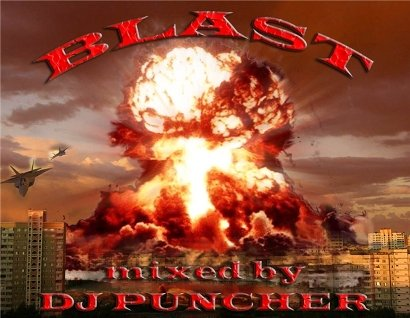 Blast - mixed by DJ PUNCHER (2008)