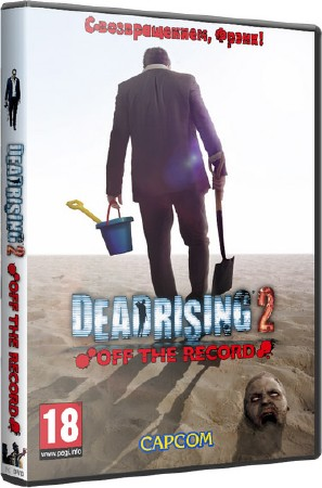 Dead Rising 2: Off the Record (2011/ENG/PC)