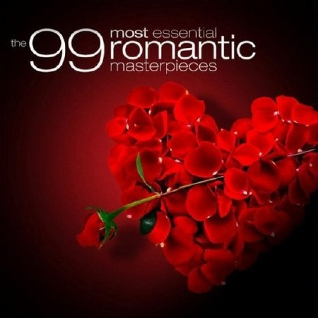 The 99 Most Essential Romantic Masterpieces (2010)