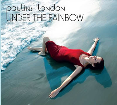 Pauline London - Under the Rainbow (2011)