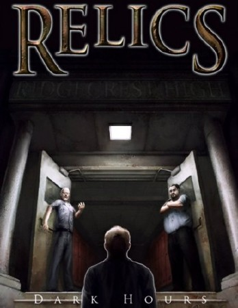 Relics: Dark Hours (2011/ENG/ENG)