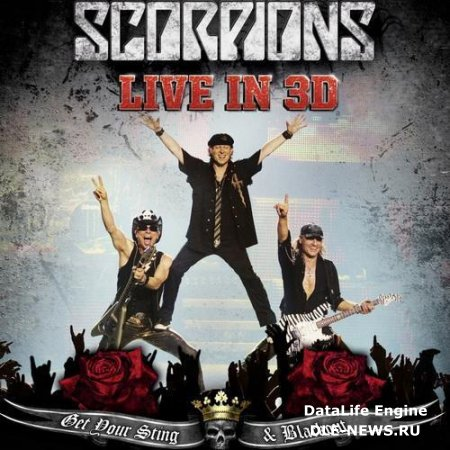 Scorpions - Get Your Sting and Blackout. Live In 3D (2011)