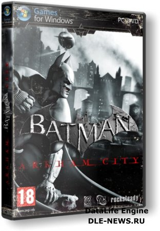 Batman: Arkham City +  11 DLC (2011/PC/RePack/Rus/Eng) by R.G. Catalyst