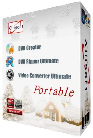 Xilisoft DVD Creator | DVD Ripper Ultimate | Video Converter Ultimate v 7.0.1.1121 Portable