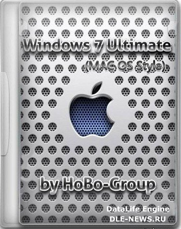 Windows 7 Ultimate SP1 v.3.2.2 by HoBo-Group MacOS Style/Gray (x86/x64/RUS/2011)