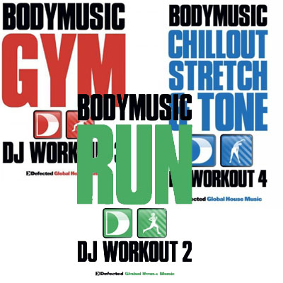 Defected presents: Bodymusic - Run / Gym /  Chillout, Stretch & Tone