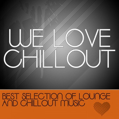 We Love Chillout (2012)