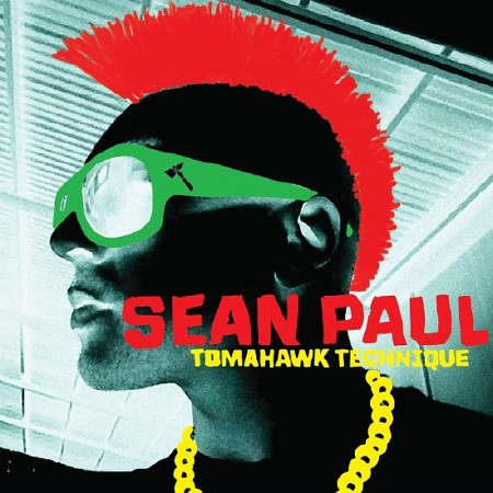Sean Paul - Tomahawk Technique (2012)