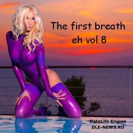 The First Breath eh vol.8 (2012)