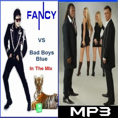 Fancy vs Bad Boys Blue in the Mix (2012)
