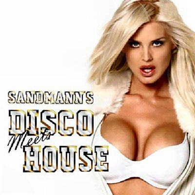 Sandmann's Disco meets House (2012)