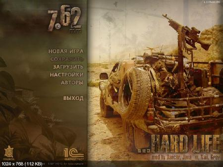 7.62 Hard Life v0.7 (2009/RUS) Repack by x-7
