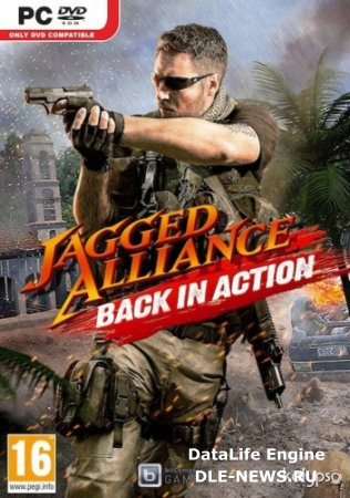 Jagged Alliance: Back in Action (2012/PC/Rus/RePack) by R.G.Creative