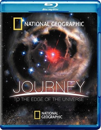 National Geographic.Путешествие на край Вселенной / Journey To The Edge Of The Universe (2008) HDRip