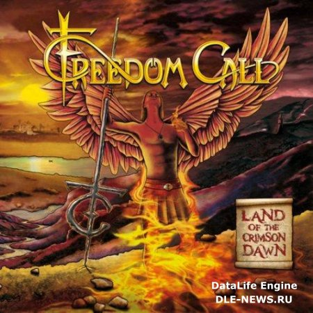 Freedom Call - Land Of The Crimson Dawn (2012)