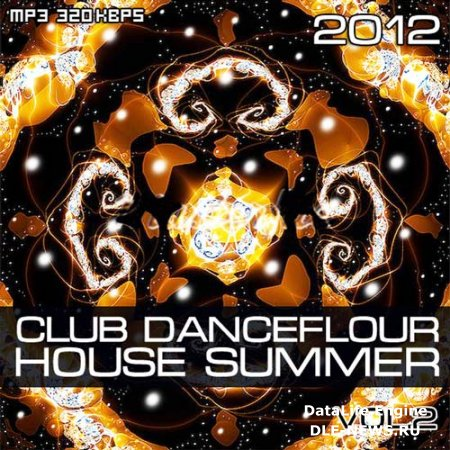 Club danceflour house summer vol.2 (2012)
