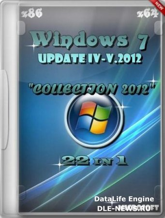 "Windows 7 SP1 x86/x64 Rus Update IV-V.2012 ""COLLECTION 2012"" (22 in 1)"